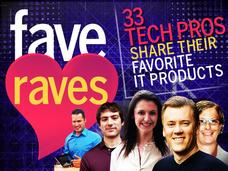 In Pictures: Fave raves - 33 tech pros share their fa