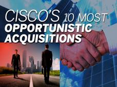 In Pictures: Cisco's 10 most opportunistic acquisitions