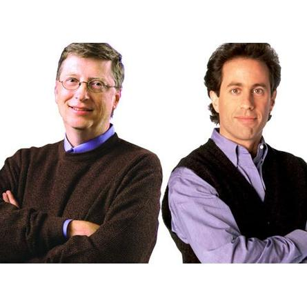 Bill Gates and Jerry Seinfeld