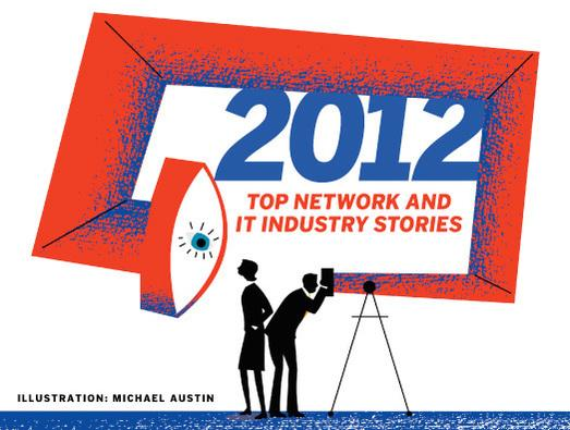 In Pictures: Top 25  network and IT industry stories of 2012