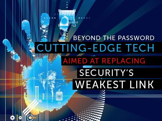 In Pictures: 8 cutting-edge technologies aimed at eliminating passwords