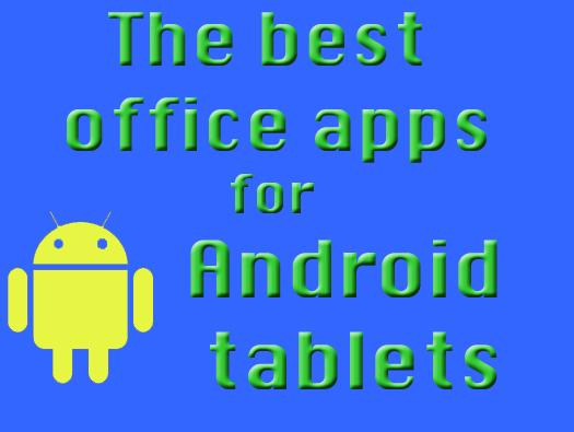In Pictures: The best office apps for Android tablets
