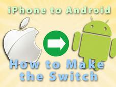 In Pictures: iPhone to Android. How to make the switch